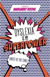 Screenshot of video: Dyslexia is my Superpower